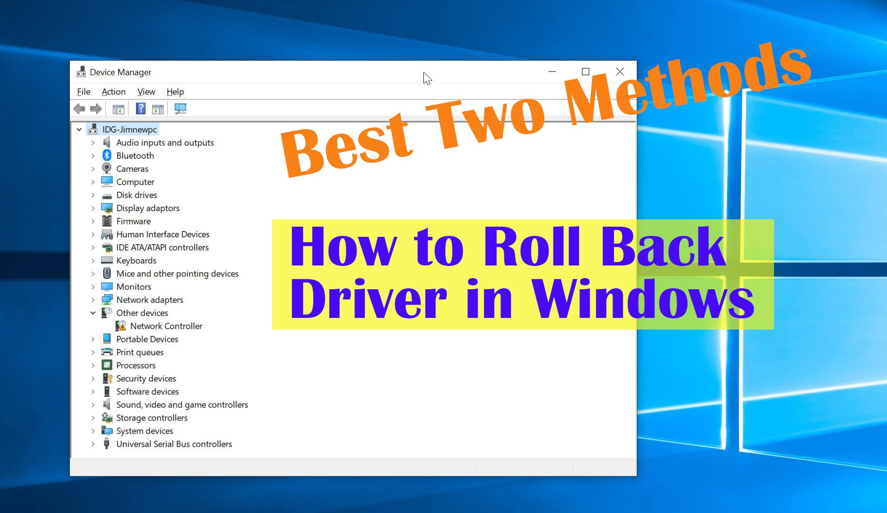How to Roll Back A Driver in Windows (10,8,7) - Best Methods